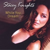 While You Dream by Stacey Knights